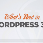 A Closer Look At The New Features Coming in WordPress 3.4
